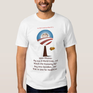 Buy Into Socialism and Wait In Line for HealthCare Tee Shirt