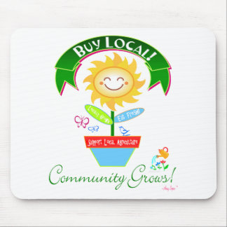 Buy Local Community Grows Mousepad