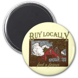 Buy Local, Feed a Farmer 2 Inch Round Magnet