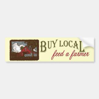 Buy Local, Feed a Farmer Bumper Sticker Car Bumper Sticker