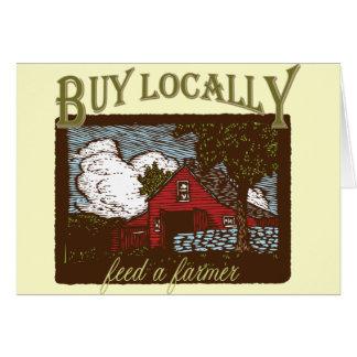 Buy Local, Feed a Farmer Greeting Card