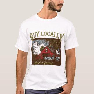 Buy Local, Feed a Farmer T-Shirt