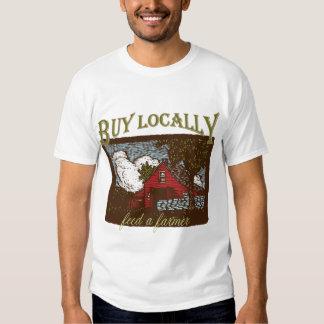 Buy Local, Feed a Farmer Tshirts