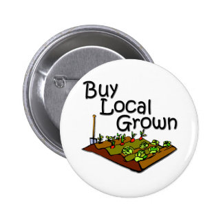 Buy Local Grown Produce black Pinback Buttons