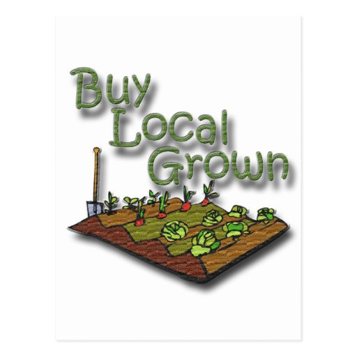Buy Local Grown Produce Post Card