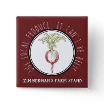 Buy Local Produce Custom Farm Name Farmer's Market Button