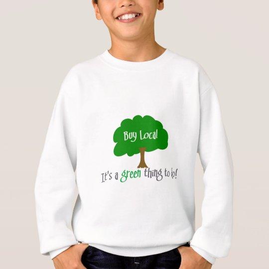 Buy Local Sweatshirt