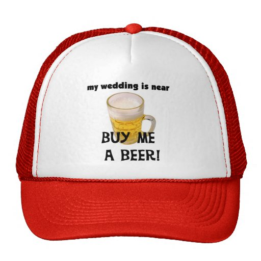 Buy Me a Beer Bachelor Party Tshirts and Gifts Hat