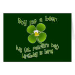 Buy Me a Beer My Birlthday is Here St Pat's B'day Greeting Cards
