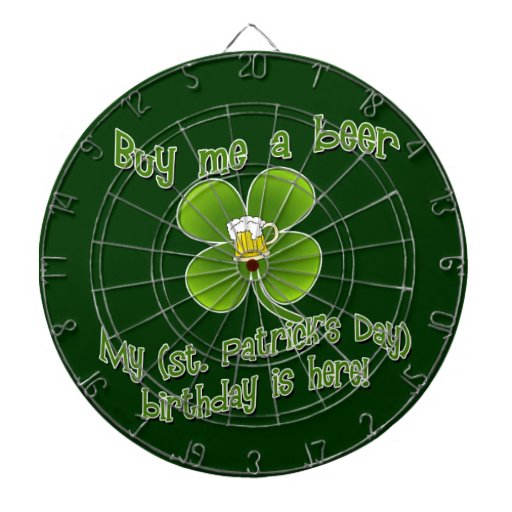 Buy Me a Beer My Birlthday is Here St Pat's B'day Dartboard With Darts