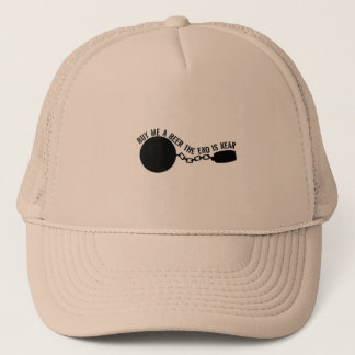 Buy Me A Beer, The End Is Near Trucker Hat