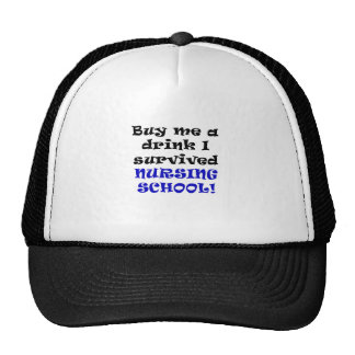 Buy me a Drink I Survived Nursing School Trucker Hat