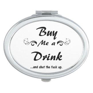 Buy me a Drink... Vanity Mirror
