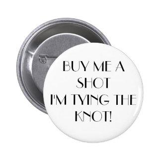 Buy Me A Shot Pins