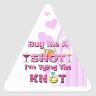 buy me a shot i'm tying the knot sayings quotes stickers