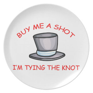 BUY ME A SHOT... PLATE