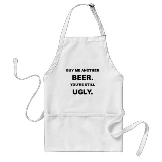 BUY ME ANOTHER BEER.png Adult Apron