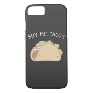 Buy Me Tacos iPhone 7 Case