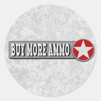 Buy More Ammo Funny 2nd Amendment Classic Round Sticker