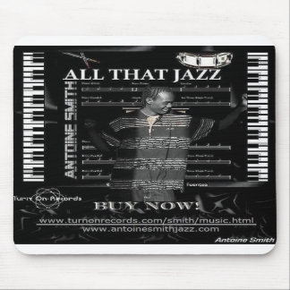 Buy my ALL THAT JAZZ  Mousepad