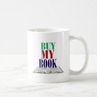 Buy My Book Coffee Mug