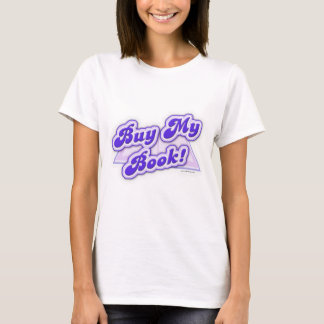 Buy My Book Purple Style T-Shirt