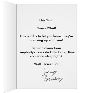 """Buy My Card"" (Breakup)- Johnny Broadway Card"