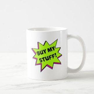 Buy My Stuff! (green) Coffee Mug