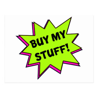 Buy My Stuff! (green) Postcard