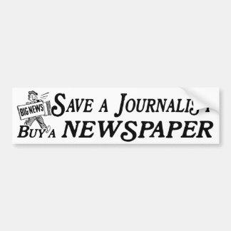 Buy Newspaper Save Journalist Bumper Sticker Car Bumper Sticker