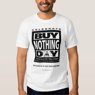 Buy Nothing Day tee