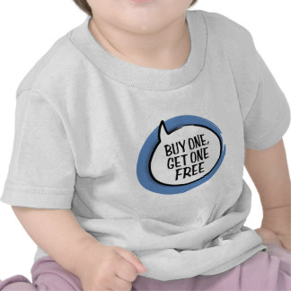 """""""Buy One, Get One Free"""" Infant T-shirt"""