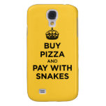 Buy Pizza and Pay with Snakes - Keep Calm Parody Galaxy S4 Cover