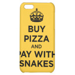 Buy Pizza and Pay with Snakes - Keep Calm Parody Case For iPhone 5C