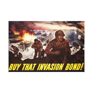 BUY THAT INVASION BOND CANVAS PRINT