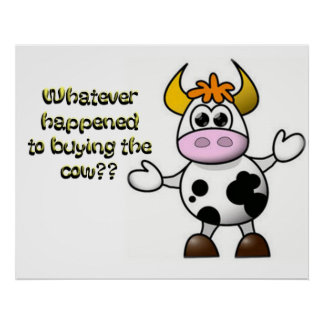 Buy the Cow Poster