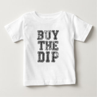Buy The Dip Cryptocurrency Print Baby T-Shirt