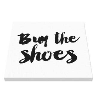 Buy the shoes canvas print