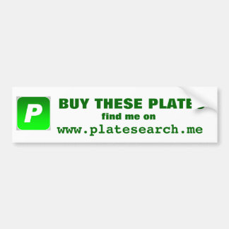 BUY THESE PLATES... BUMPER STICKER