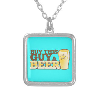 Buy This Guy a Beer!  from The Beer Shop Silver Plated Necklace