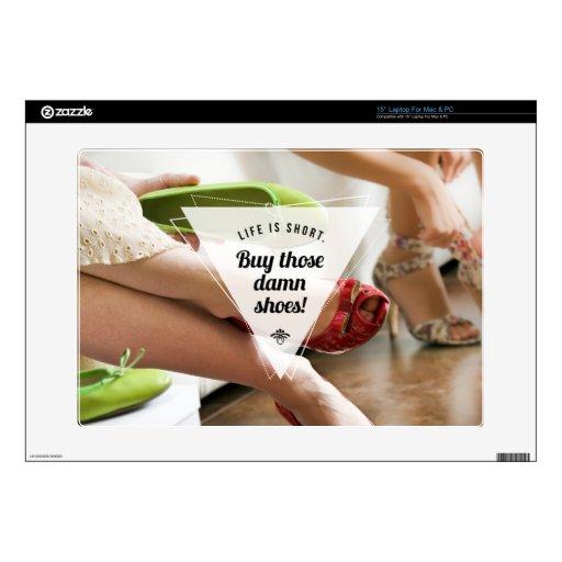'Buy Those Shoes! Inspirational Laptop Skin