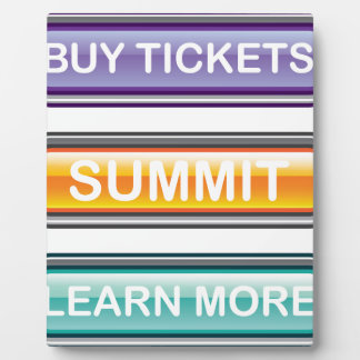 Buy tickets summit learn more buttons plaque