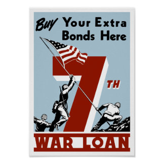 Buy Your Extra Bonds Here 7th War Loan Poster