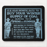Buy Your Winter Supply of Coal Vintage - WWI Mousepad