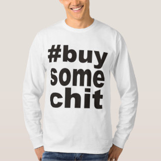 #buysomechit