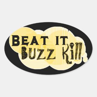 Buzz Kill Stickers