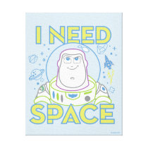 "Buzz Lightyear ""I Need Space"" Canvas Print"