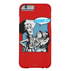 Buzz & Woody: Bring It iPhone 6 Case