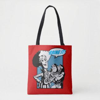 Buzz & Woody: Bring It Tote Bag