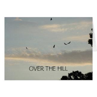 Buzzards & Evening Sky, OVER THE HILL Birthday Card